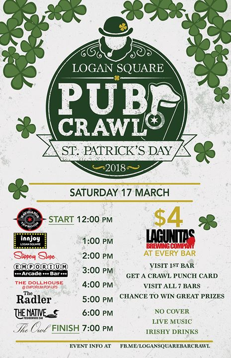 Logan Square St. Paddy's Bar Crawl - Saturday at 12pm:Navigator Taproom, InnJoy, Slippery Slope, Emporium Arcade Bar, The Dollhouse, The Radler, The Native, The Owl