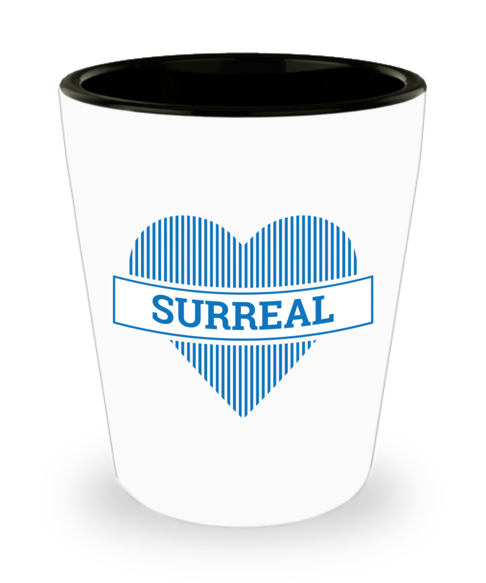 Surreal Shot Glass - $12.95