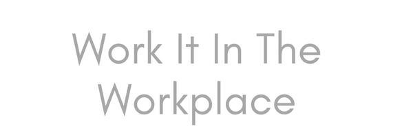Work It in the Workplace banner mocha girl beauty
