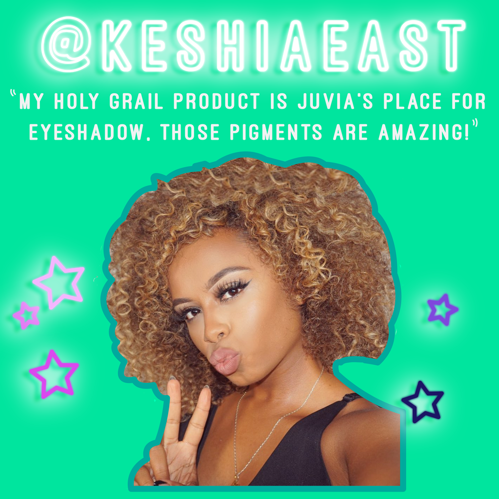 """Ooooo!! My Holy grail product…Juvia's place for eyeshadow- those pigments are amazing!"" - @Keshiaeast_"