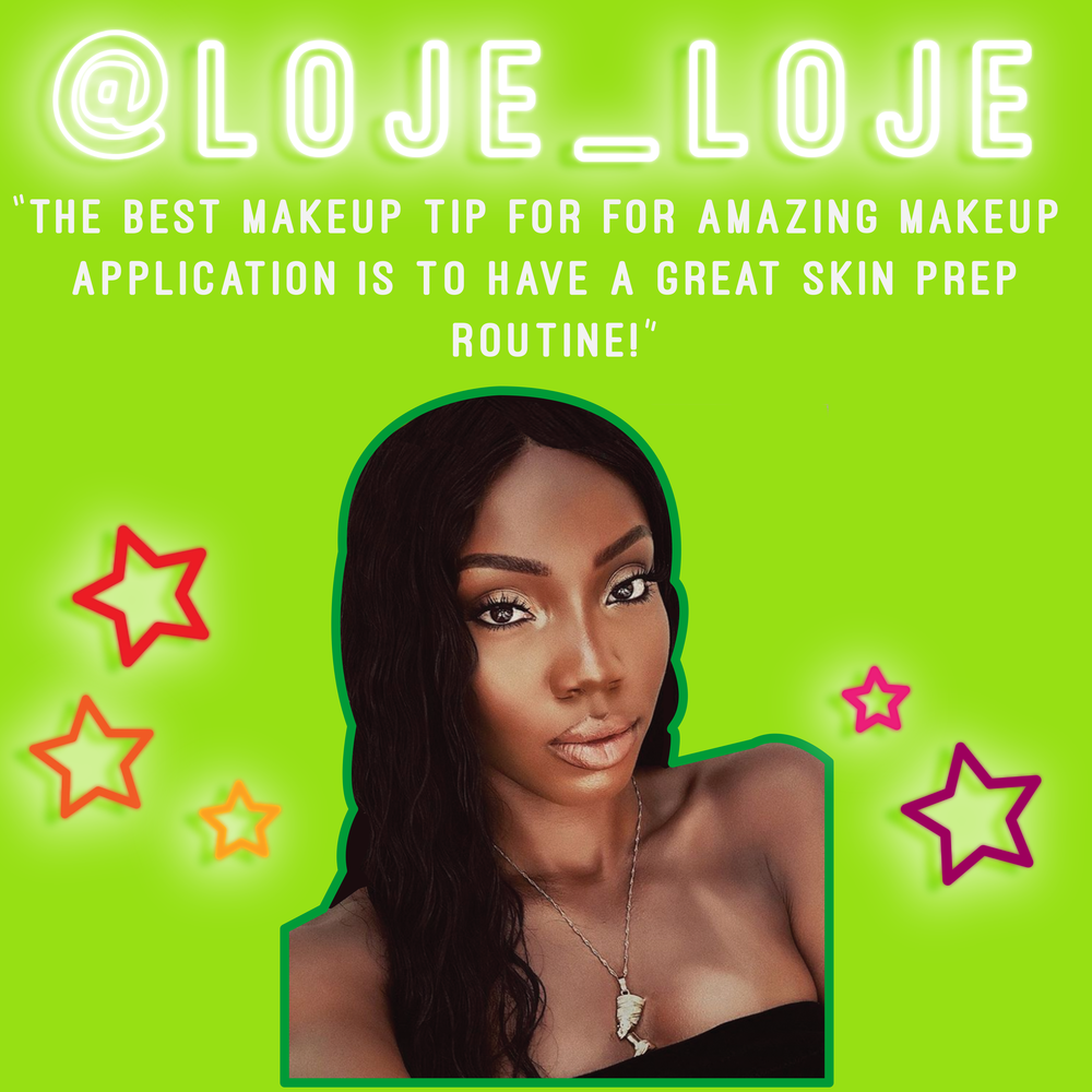 """""""My best makeup tip for amazing application is to have a great skin prep routine!... Moisturizing your face is a must!"""" -@ LOJE LOJE"""