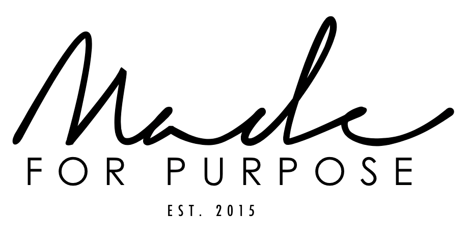 Made for Purpose