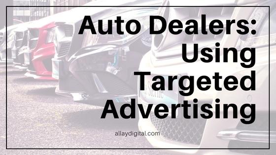 Auto Dealers Using Targeted Advertising.jpg