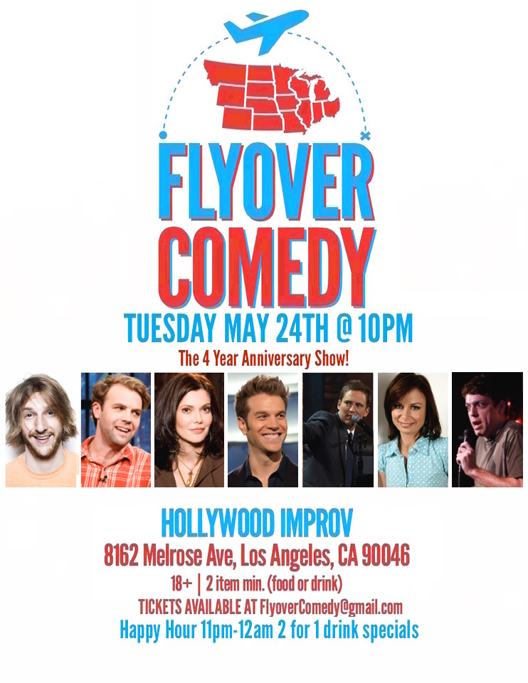 45. Flyover Comedy 4 Year Anniversary Show Tuesday MAY 24TH 2016 .jpeg