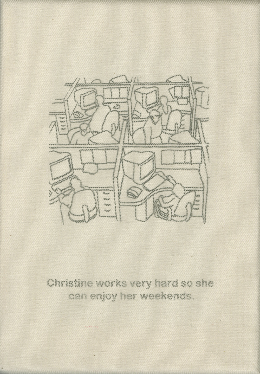 Christine works very hard so she can enjoy her weekends.