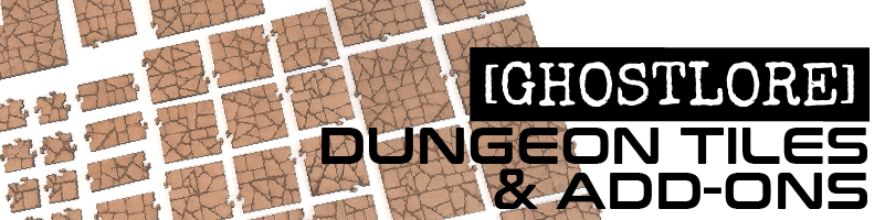 Dungeon Tiles  Interlocking dungeon tile system and add-ons. Products designed by [GHOSTLORE]