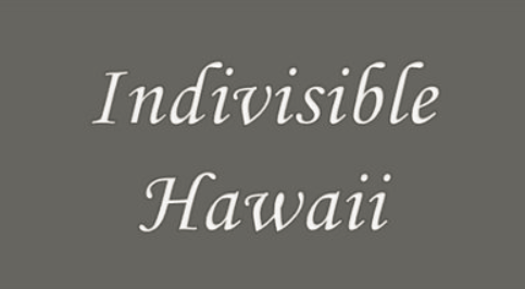 Indivisible Hawaii