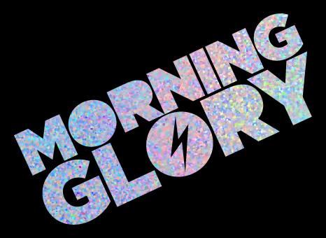 Morning-glory-Sparkly-text.jpg