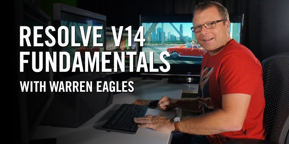 Resolve Fundamentals v14 with Warren Eagles, Freelance Colorist, Brisbane, Australia