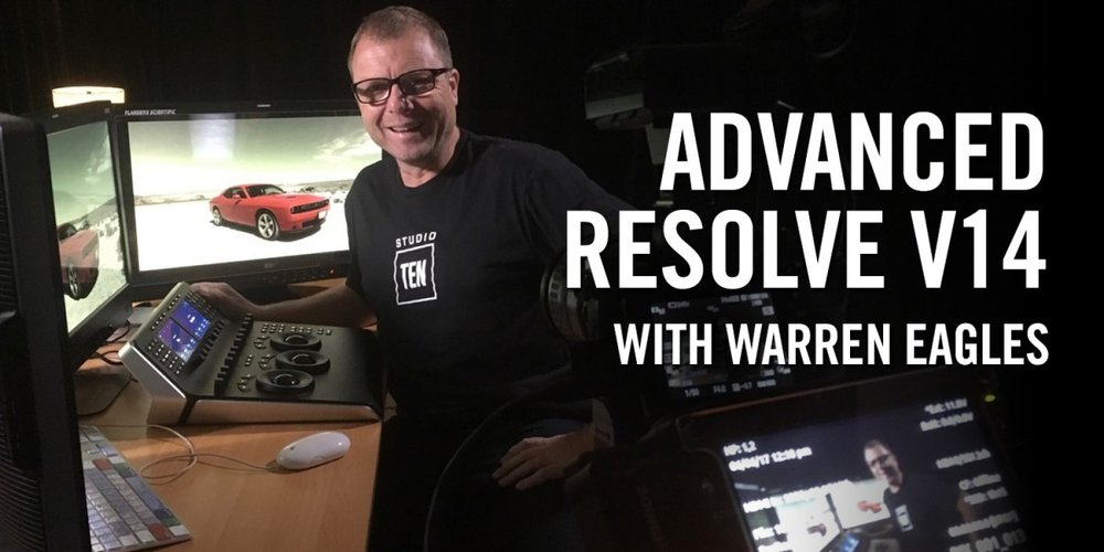 Advanced Resolve v14 with Warren Eagles, Freelance Colorist, Brisbane Australia