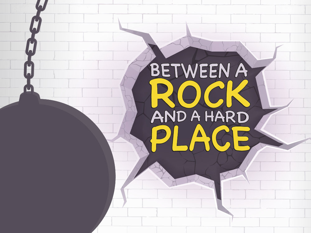 Between a Rock and a Hard Place_Main Graphic.jpg
