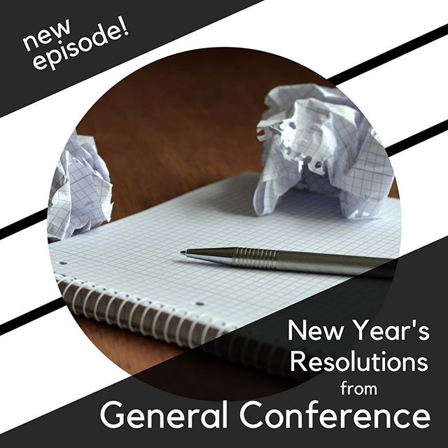 🗣New Episode!🗣 The end of December is always abuzz 🐝with talks of New Year's Resolutions, so we decided to do something different for this episode in honor of the hopeful changes for 2018. To help you develop New Year's Resolutions, this episode is a quick trip through eight invitations from the October 2017 General Conference. Referencing these quotes will hopefully assist your as you make your goals! 🎯