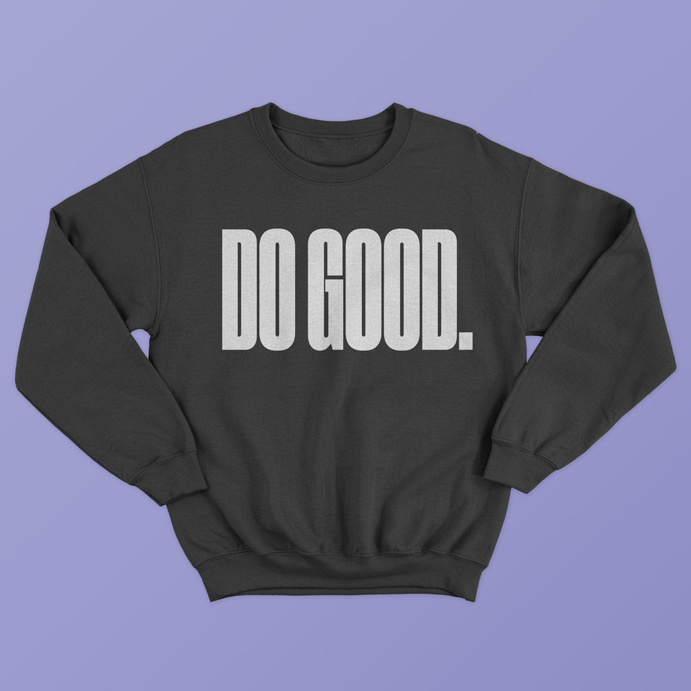 Sweatshirt Do Good.jpg