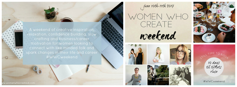 Are you joining us at the Women Who Create Weekend this June 10th & 11th?