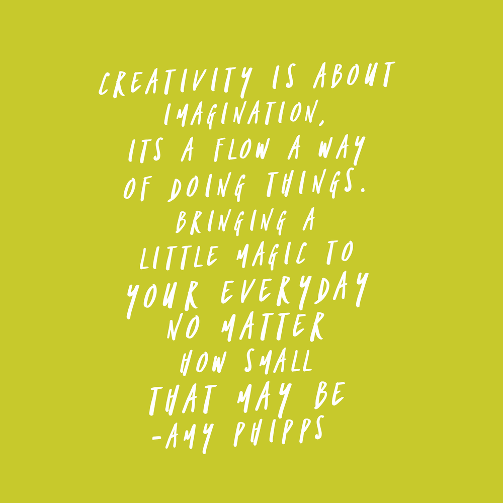 creativity quote by Amy Phipps