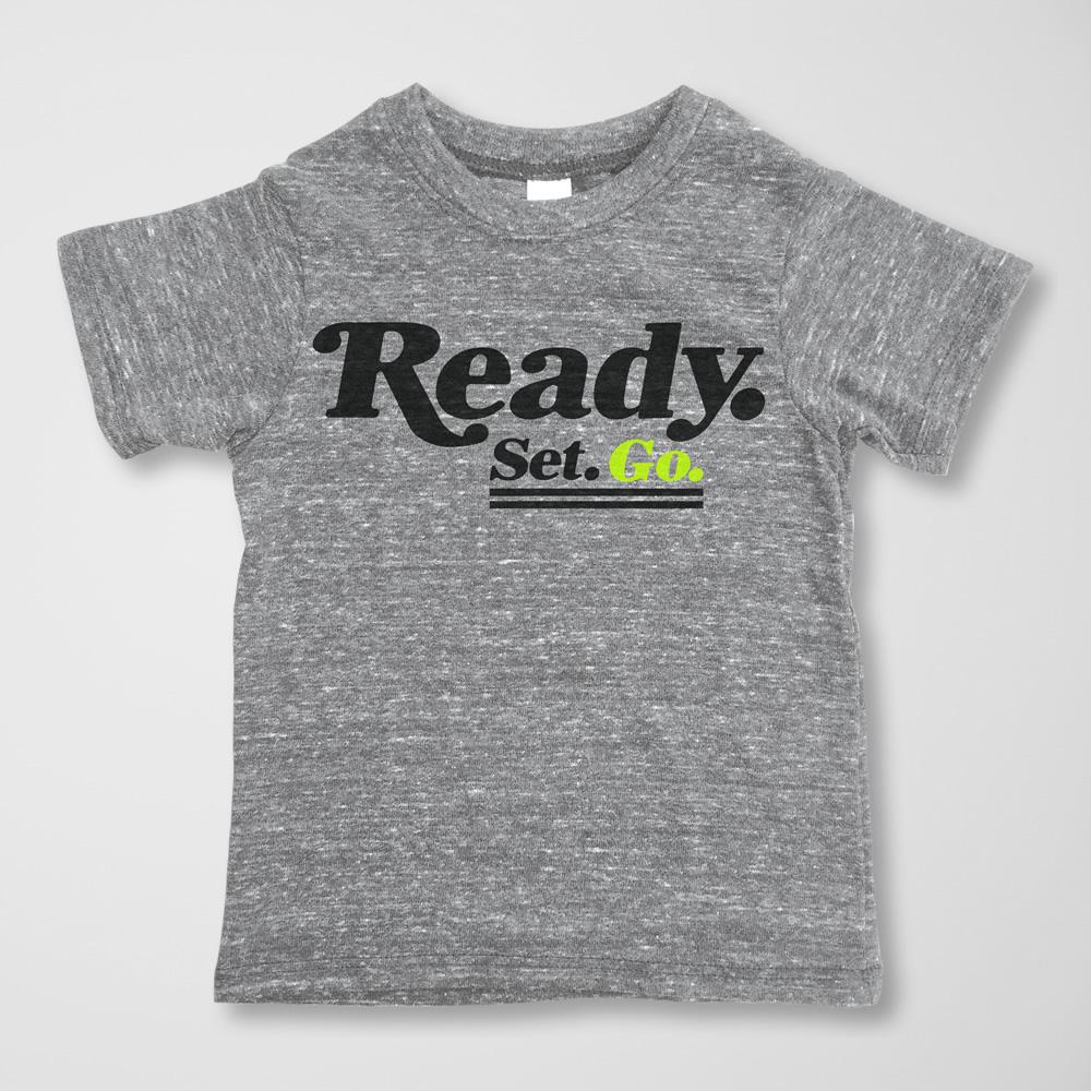 Ready. Set. Go. Tee -  $15.00