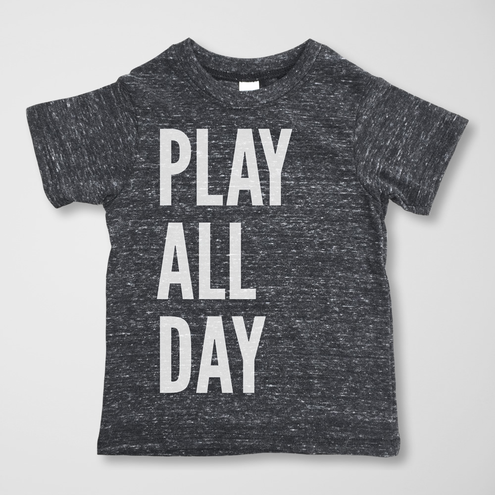 Play All Day Tee -  $15.00