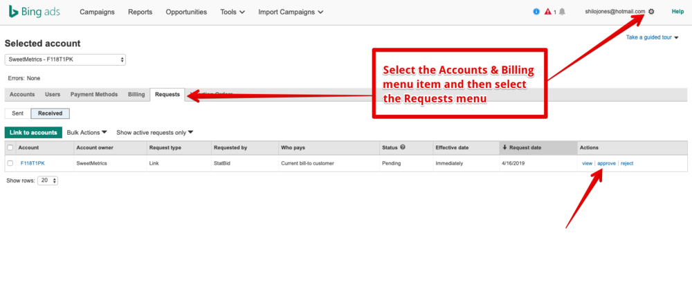 Your StatBid point of contact will send a request to Bing Ads to allow StatBid to manage your account.  Login to Bing Ads and select the Accounts & Billing option from the Gear Icon.  Select the Requests tab and approve the line request.  When you've approved the link request notify your StatBid point of contact or info@statbid.com.