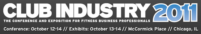 Club Industry Show 2011: The Conference and Exposition for Fitness Business Professionals, October 12-14, 2011 - McCormick Place, Chicago, IL - Robert J Dyer will be co-facilitating a round-table discussion called 'What IS Going on in he Fitness Industry?' Click to learn more about the session.