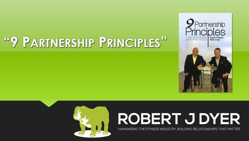 9 Partnership Principles #RobertJDyer Video Cover.JPG