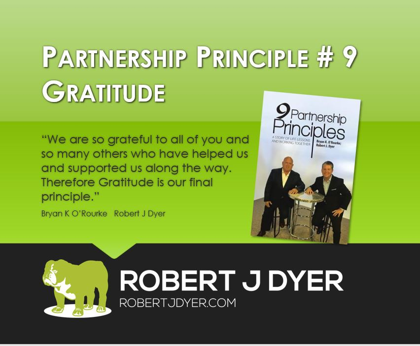#robertjdyer #partnershipprinciple #gratitude.JPG