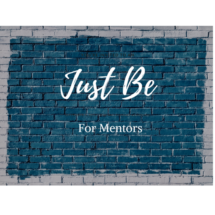 Just Be for Mentors png.png
