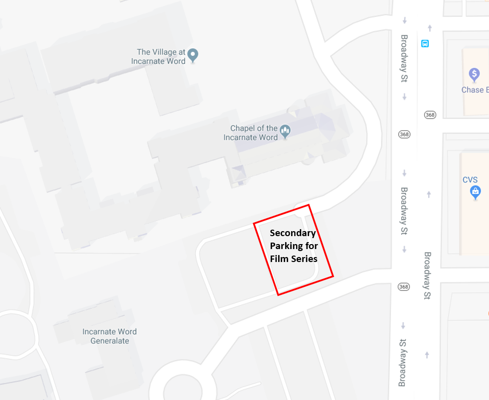 Secondary Parking Map for Film Series - Only park in front of the Incarnate Word Chapel if other lots in the Village are full. If other lots are not full and you park here, you maybe be fined. You may only park here during film showings.