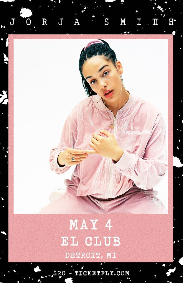 - Jorja Smith wsg Ama Lou- May 4th- El ClubI hope you got your tickets already for this sold out banger of a show! Touring after the release of her new single