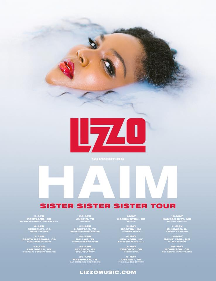 - HAIM with Lizzo- May 8th- The FillmoreLive nation Presents HAIM with Lizzo. This should be a interesting mix of music. HAIM a pop rock L.A. based trio of Sisters with dreamy lyrics and vocals meets the raunchy self love laden bars and rhymes stacked over high energy beats that Lizzo is renowned for.  This event should have a refreshingly feminine energy for what is too often a male dominated music scene