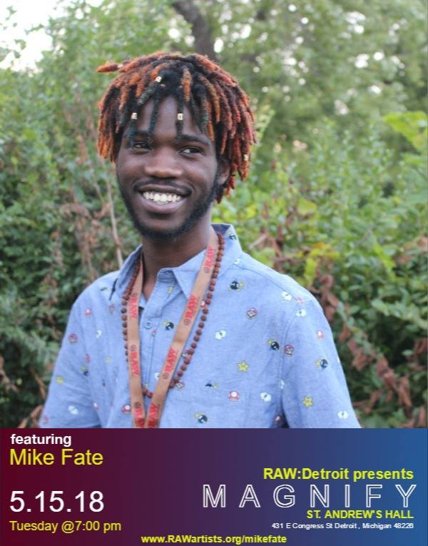 Magnify Showcase- May 15th- Saint Andrews Hall - RAW Detroit Presents Mike Fate for their magnify concert series. Mike has been making music in Detroit since 2013. Releasing his new album