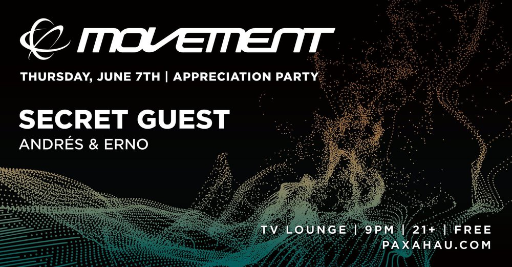 Movement Appreciation Party June 7th - TV Lounge - Paxahou presents DJ Dez Andres and ERNO. Both artists bringing solid dance music with a Disco focus along with elements of hiphop, and house. Highlighting not only their involvement in the scene but also the broad influences they draw their mixes from.This all Detroit party is for anyone still feeling those weekend vibes. Take a celebratory lap around the dance floor, and thank you for making every movement weekend great!