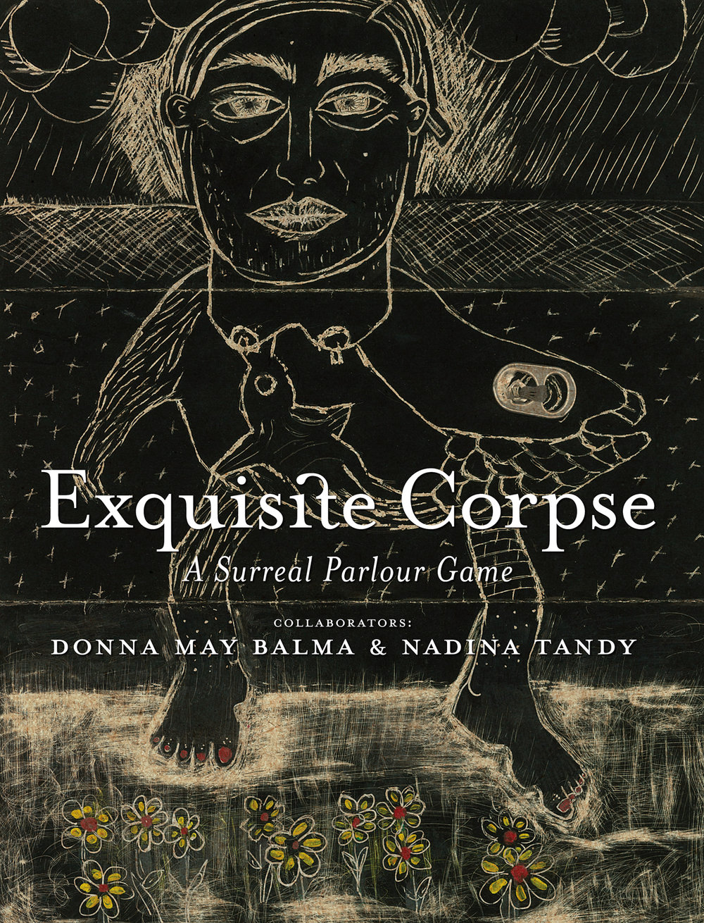 Catalogue Cover and design by Derek von Essen    Exquisite Corpse by Donna May Balma & Nadina Tandy