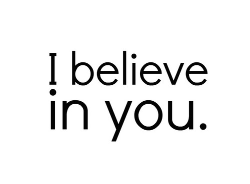 I-believe-in-you-beautiful-pictures-31164800-500-369.jpg