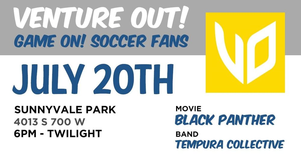 "All families and youth are invited this Friday July 20th to join Stephanie and Roland at Sunnyvale Park for a ""Venture Out"" event.     ""Venture Out"" is sponsored by the Salt Lake City community and is a weekly, family-friendly event that is  free  to attend. It includes activities, a soccer game, live music, and the chance to buy dinner from local food trucks.     We will also be staying to watch a free showing of the movie Black Panther (rated PG-13) in the park around 9 PM. Bring some blankets or chairs to sit on if you are planning to stay and watch the movie.    If you are interested in joining, meet us at Sunnyvale Park (4013 South 700 West) at 7:30 p.m. Hope to see you all there!"