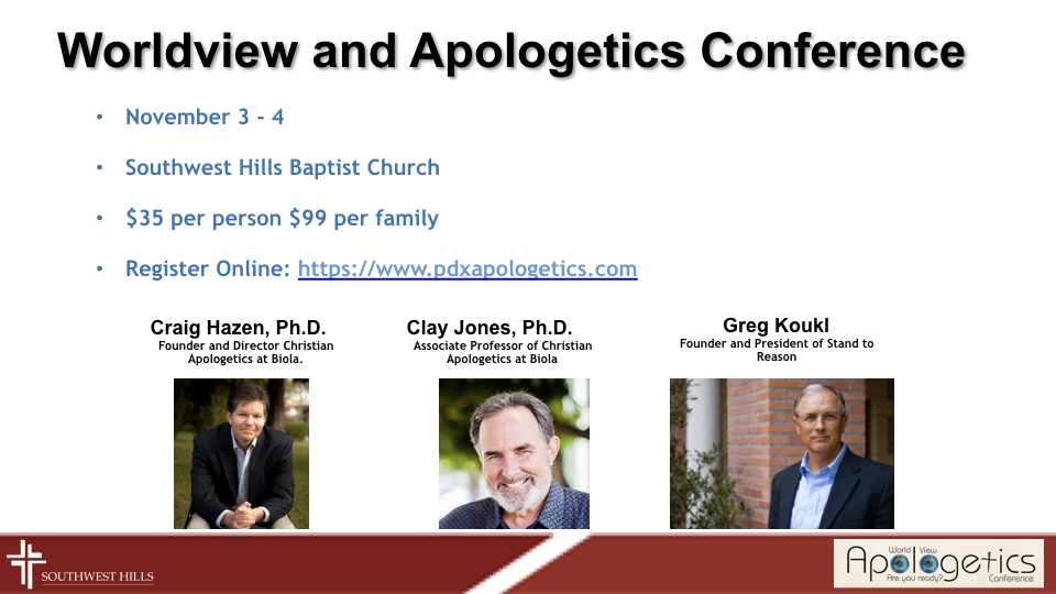 Join us November 3rd and 4th for a series of seminars from some of the world's most preeminent experts on Biblical apologetics. Visit  pdxapologetics.com  to register!