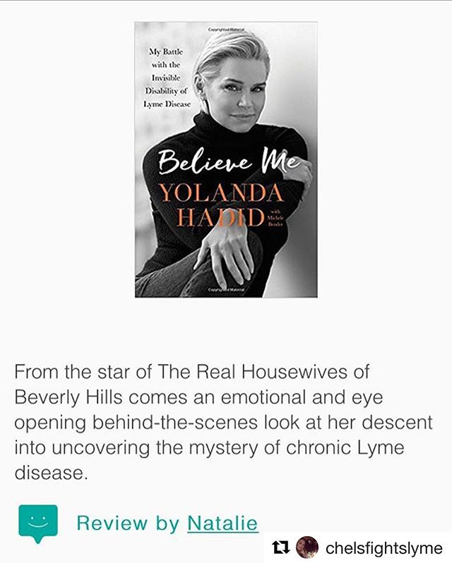 """My review of Believe Me by Yolanda Hadid can be found on itslyme.com/resources . Here's a little excerpt: """"Yolanda reveals not only what treatments have and have not worked for her, but also how this disease has impacted her relationships and personal growth. Yolanda's ability to communicate authentically about the struggle of living with an invisible illness is both refreshing and inspiring."""""""