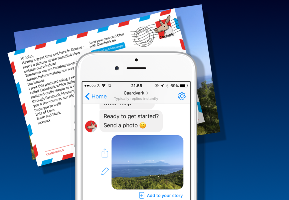 Caardvark - A bot for Messenger that makes sending postcards amazingly simple. Send a photo, message and an address, pay for your card with Paypal and Caardvark will post a card anywhere in the world for £1.99.Built with: Microsoft Bot Framework, Lob, Bootstrap, Messenger, Asp.net