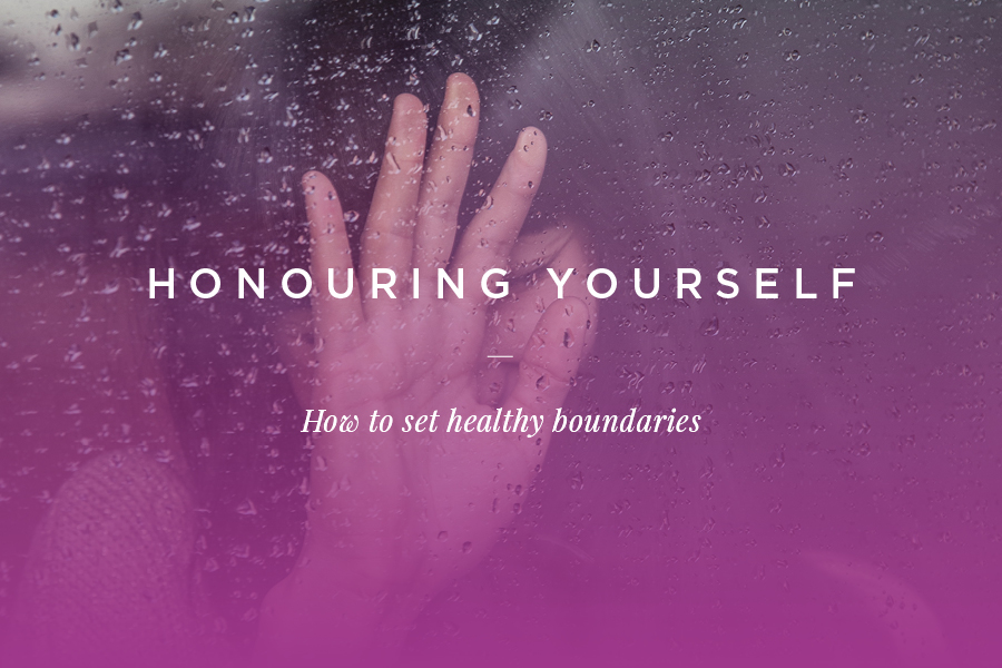 honour-yourself-set-healthy-boundaries.jpg