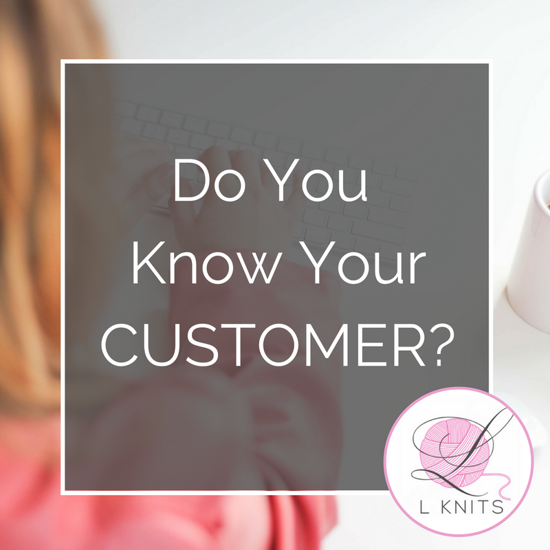 Do You Know Who Your Customer is
