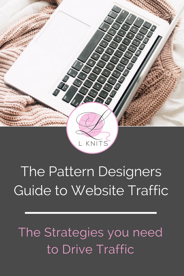 Pattern Designers Guide to Website Traffic | LKnits.com.png
