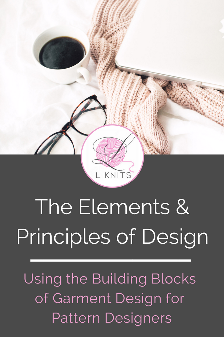 The Elements and Principles of knitting and crochet pattern design are the building blocks of garment craft design.Creating beautiful projects is about more than inspiration, yarn or a great idea, it's about understanding the fundamentals of design.