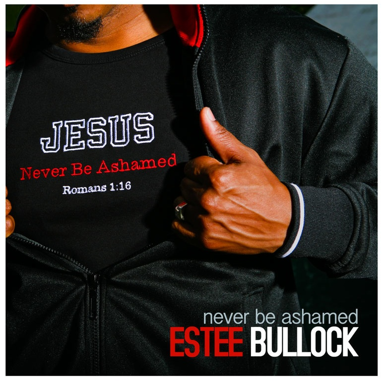 """Never Be Ashamed"" This was Estee's first Christian/Gospel single as an artist.  Released in 2009."