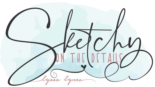 Sketchy On The Details by Lyssa Lynea