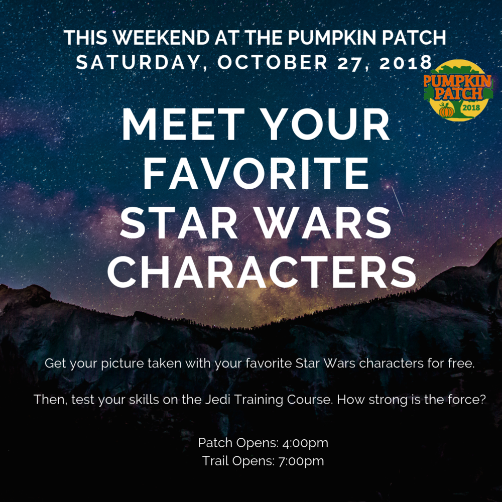 Saturday, October 27, 2018 - Shake hands with your favorite Star Wars villain. Get your picture taken.Haunted TrailFamily Friendly: 7:00pm - 8:30pmScary Trail: 9:00pm - 10:00pm