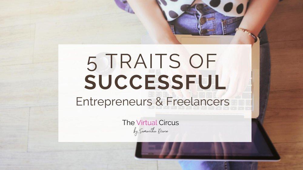 Blog Header-5 Traits of Successful Entrepreneurs & Freelancers.jpg