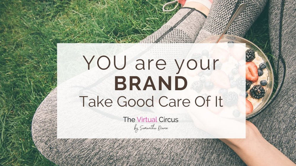 Blog Header-You Are Your Brand-Take Good Care of It-1.jpg