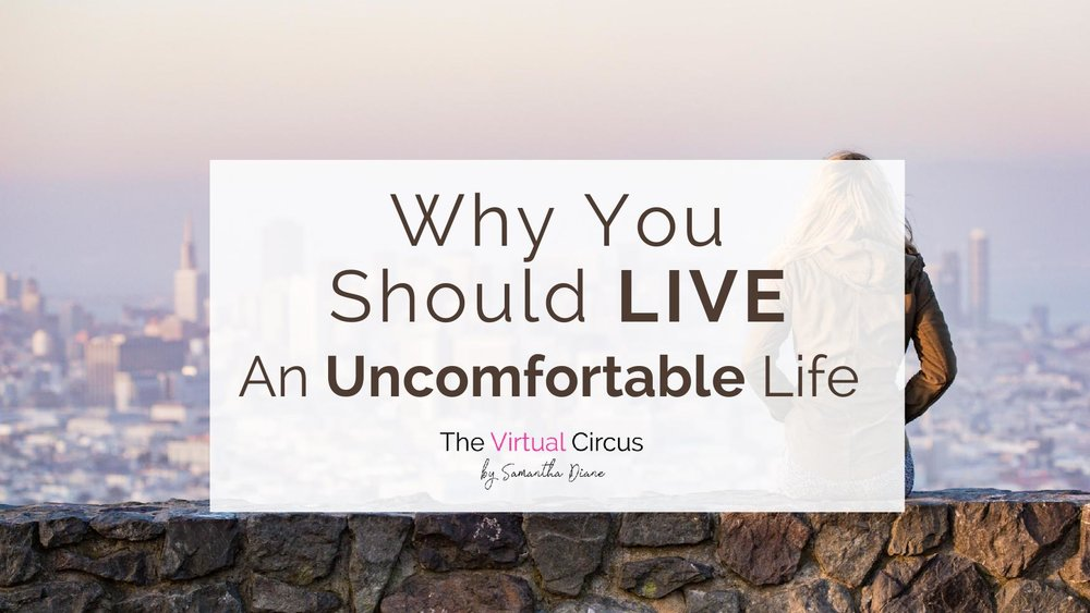 Why You should live an uncomfortable life.jpg