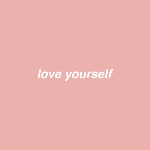 Love yourself.png