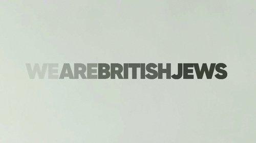 We Are British Jews