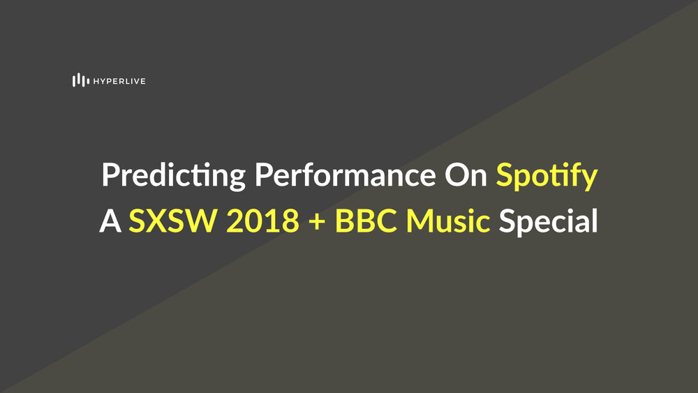 We were able to predict streaming performance on Spotify for a range of British artists playing SXSW 2018 with around 80% accuracy by analysing the musical content of their songs.